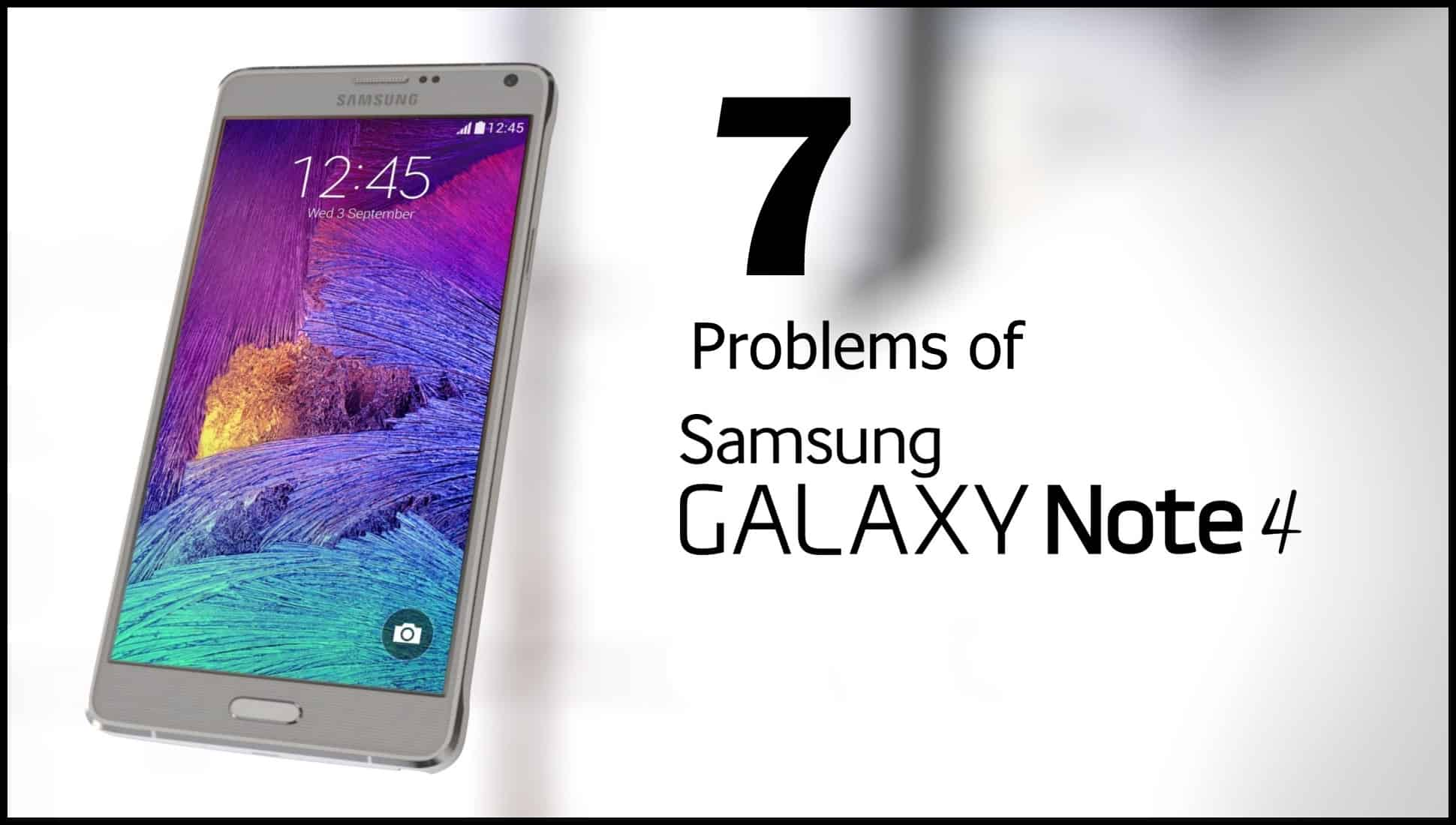 Samsung-Galaxy-Note-4 problems-