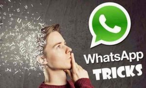 Secret WhatsApp Tips and Tricks You Probably Don't Know