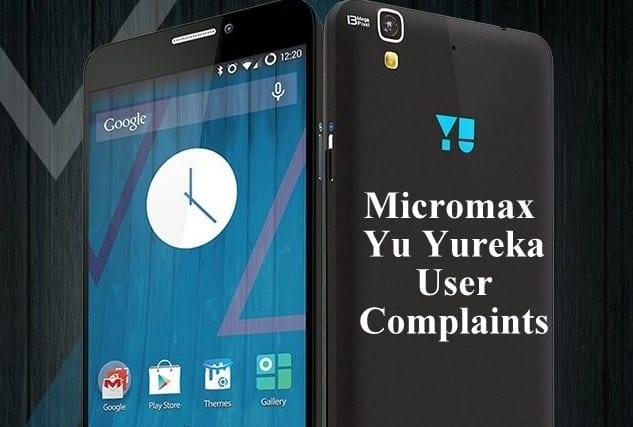 micromax_yu_yureka_complaints