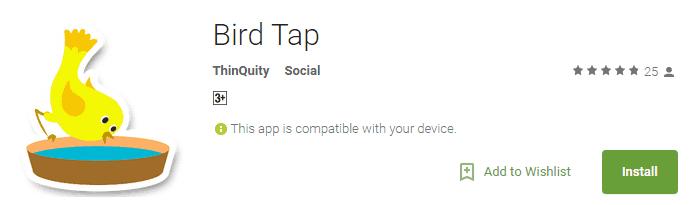 Install Bird Tap app