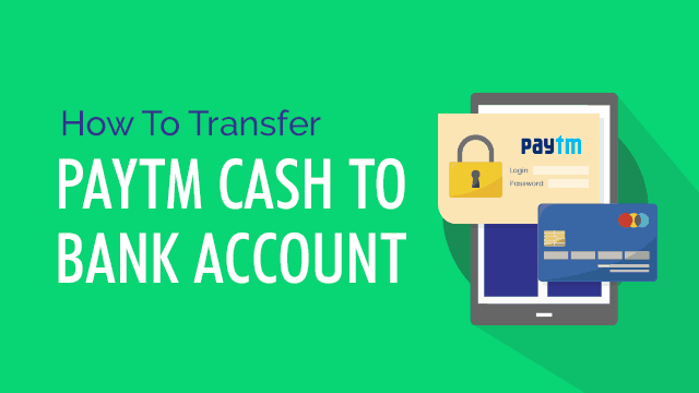How to Transfer Paytm Cash to Bank Account