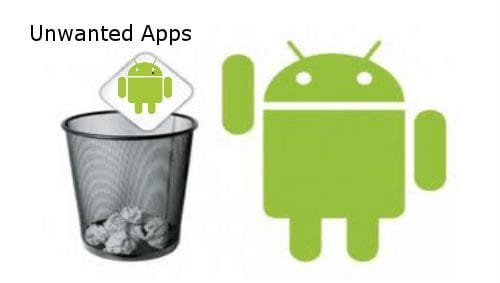 Delete and Disable Unwanted Apps on Android