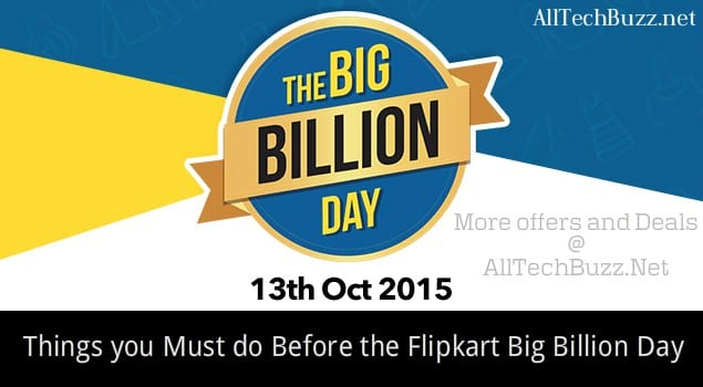 Things you Must do a Day Before the Flipkart Big Billion Day 2019