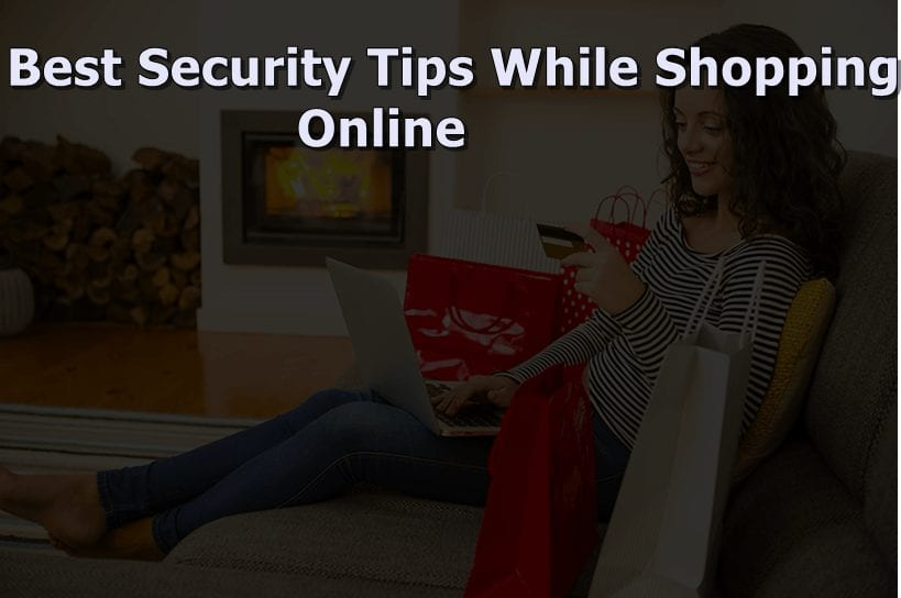 Best Security Tips While Shopping Online