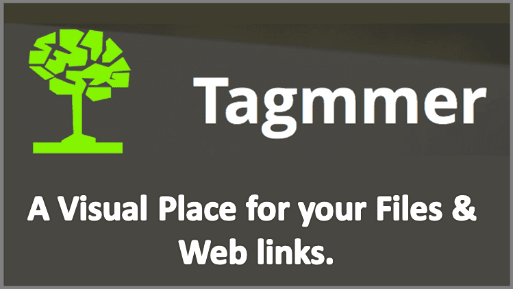 Tagmmer - A visual Place for your files and web links