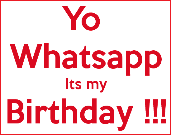 yo-whatsapp-its-my-birthday profile pic