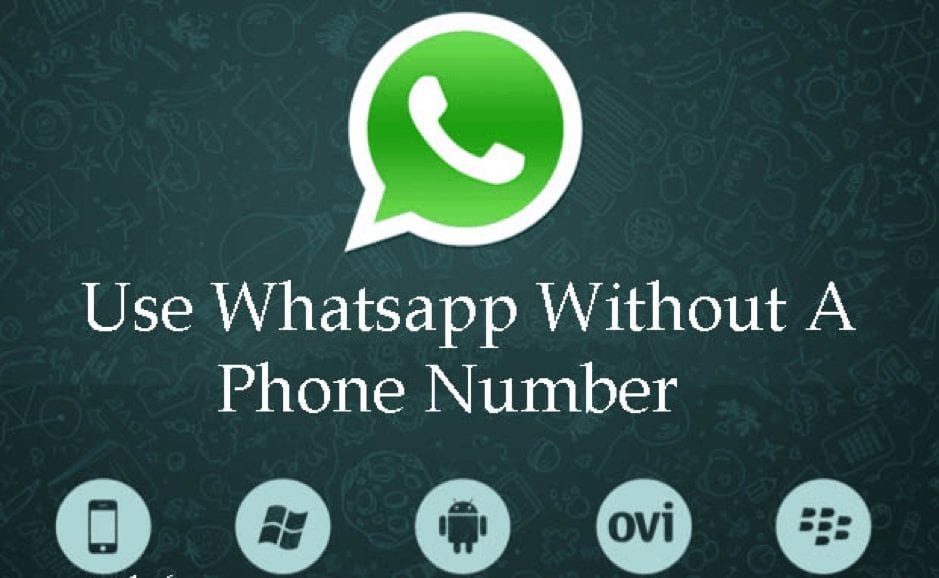 How to Use WhatsApp without Mobile/Phone Number, Without SIM Card 2018[Updated]