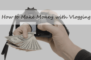 VLOGGING – Everything You Need to Know
