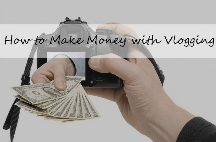 how-to-make-money-with-vlogging