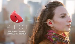 Waverly Labs is busy creating an earpiece that translates foreign languages in real time!