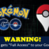 Pokémon GO Is A Huge Security Risk Grants Itself 'Full Access' To Your Google Account