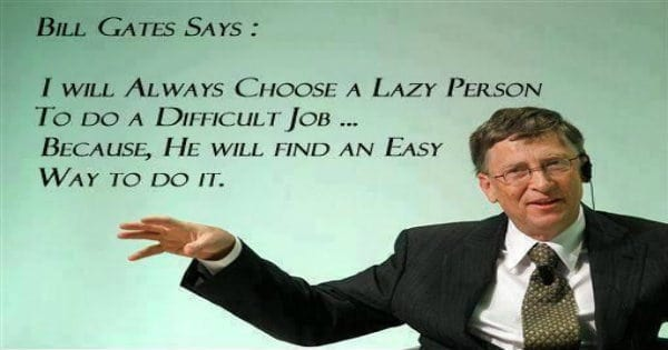 bill gates lazy over hard working