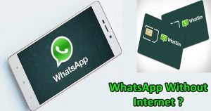 Here's How To Use WhatsApp Without Internet Connection – No Hack!