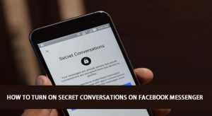 "How to Turn On ""Secret Conversations"" On Facebook Messenger"