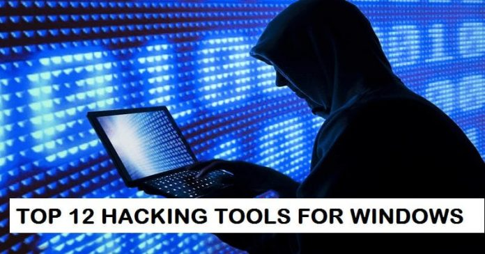 Top 12 Hacking Software For Windows Users