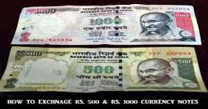 How to Exchange Old Rs. 500 and Rs. 1000 Currency Notes
