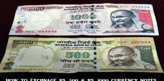 How to Exchange Old Rs. 500 & Rs. 1000 Currency Notes