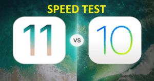 speed test ios11 vs ios 10