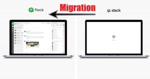 How To Migrate From Slack To Flock Without Any Loss Of Data?