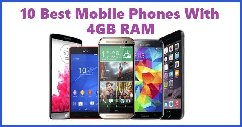 Best Mobile Phones With 4GB RAM, 8GB RAM, 16GB RAM