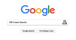 Google Kills Its 'Instant Search' Feature As Most Searches Happen On Mobile Now