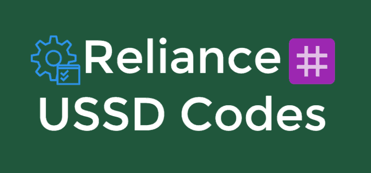 Reliance USSD Codes List To Check Balance, 3G/4G Data, Offers, Plans In 2019