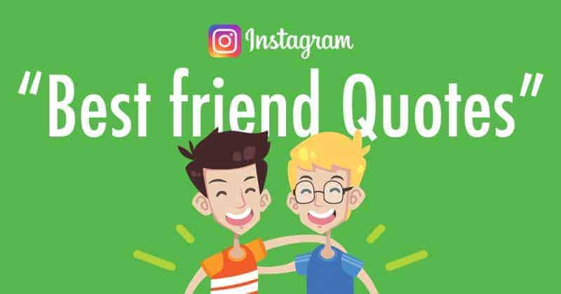 instagram captions and quotes for best friend pictures