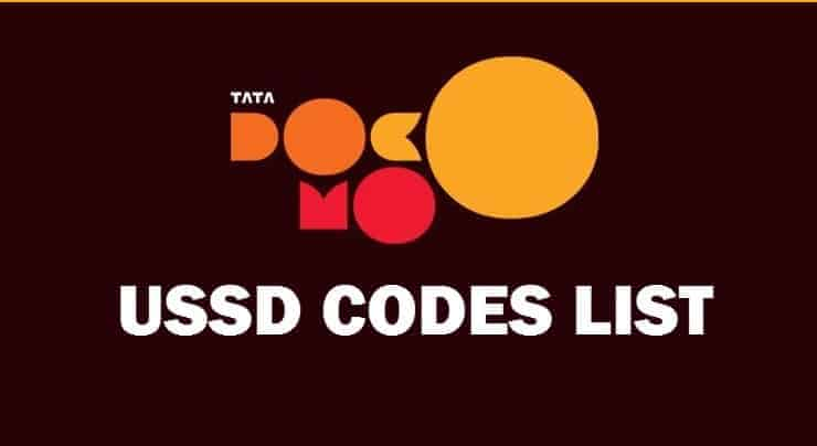 Tata Docomo USSD Codes List To Check Balance, 3G/4G Data, Offers, Plans In 2019