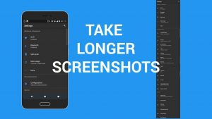 Top 3 Apps To Take Screenshots Longer Than The Screen Size In Android And iOS Mobiles