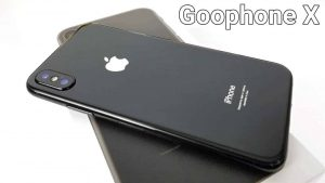 Meet Goophone X – An iPhone X Clone Which Costs Just Rs 6500