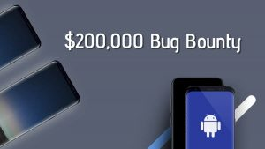 Samsung's Bug Bounty Program Offers Rewards Upto $200,000
