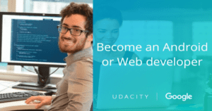 Google and Udacity combinedly Offering Scholorships to 50,000 Developers in US