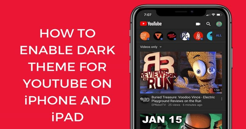 Here's How to Enable Dark Theme in YouTube App for iPhone & iPad