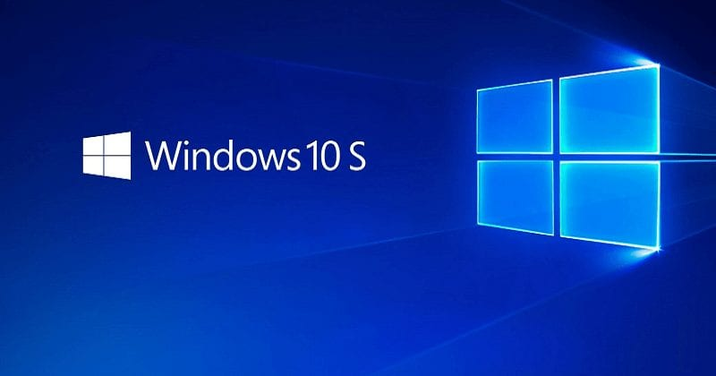Windows 10 in 'S Mode' Coming Soon to All Editions of Windows 10, Microsoft Confirms