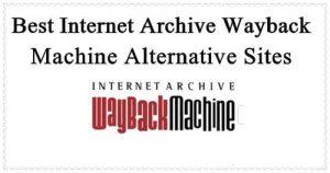 Best-Internet-Archive-Wayback-Machine