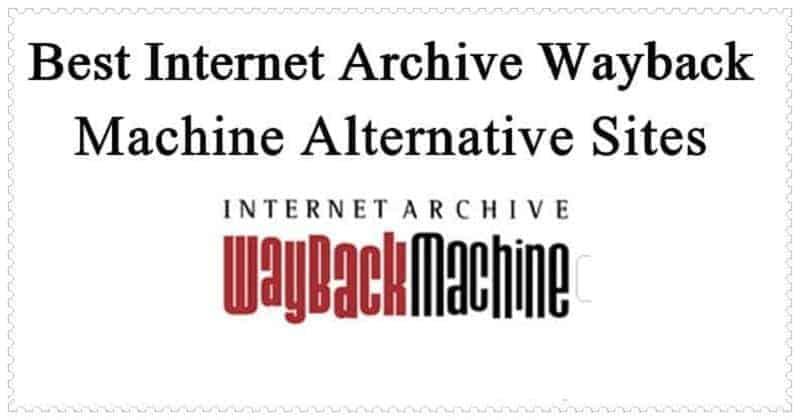 Best-Internet-Archive-Wayback-Machine
