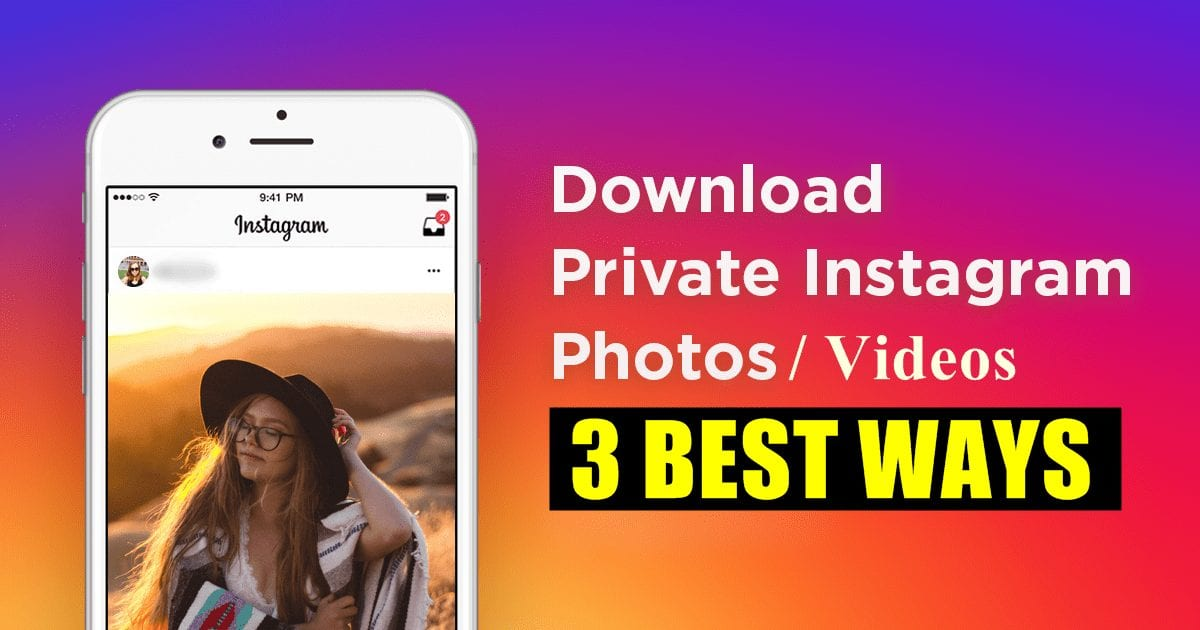 How to View/Download Photos and Videos from Private