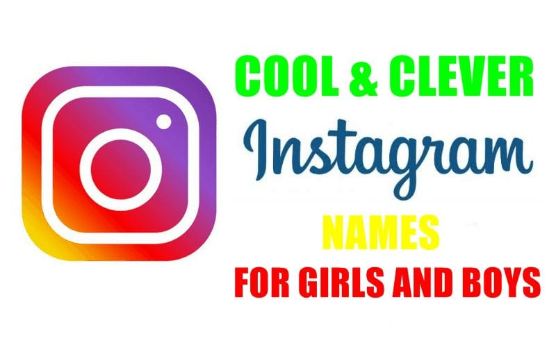 Instagram Usernames/Names