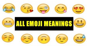 Emoji Meanings In WhatsApp, Instagram, Snapchat | English Emoticon Meaning