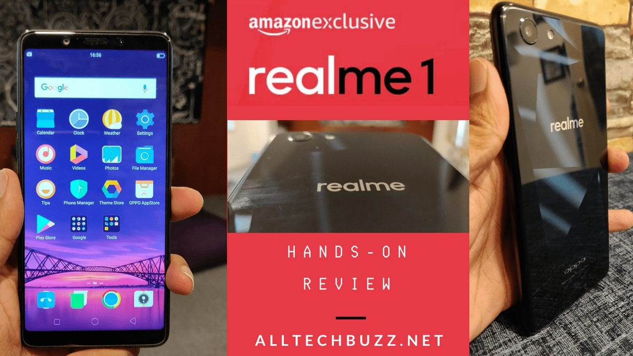Oppo RealMe 1 Review - Sturdy Design, Symmetrically Finished Smartphone In Budget!