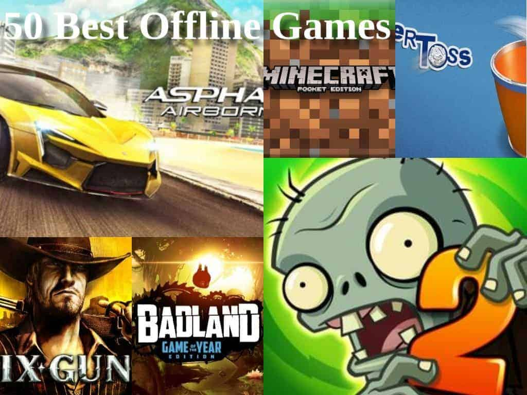 Top 50 Free Offline Games For Android & iOS | Best Games Without Internet