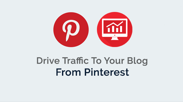 How to drive traffic from Pinterest to your blog?
