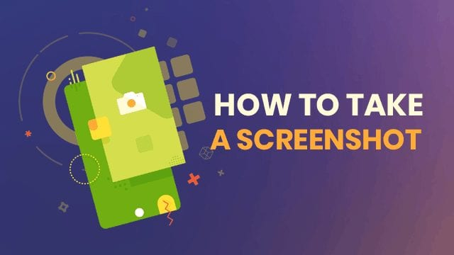 How to take a screenshot on Android, iPhone, Windows, Mac and Ubuntu?