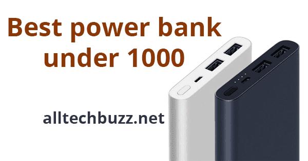 Best Power Banks Under 1000 (2019): For iPhone, Samsung, OnePlus