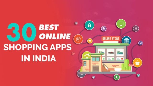 30 Best Online shopping Apps in India