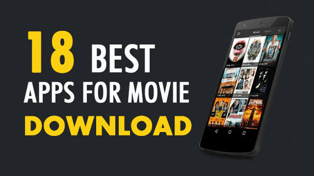 18 best apps for movie download - Alltechbuzz