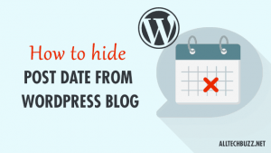 how to hide post date from wordpress blog