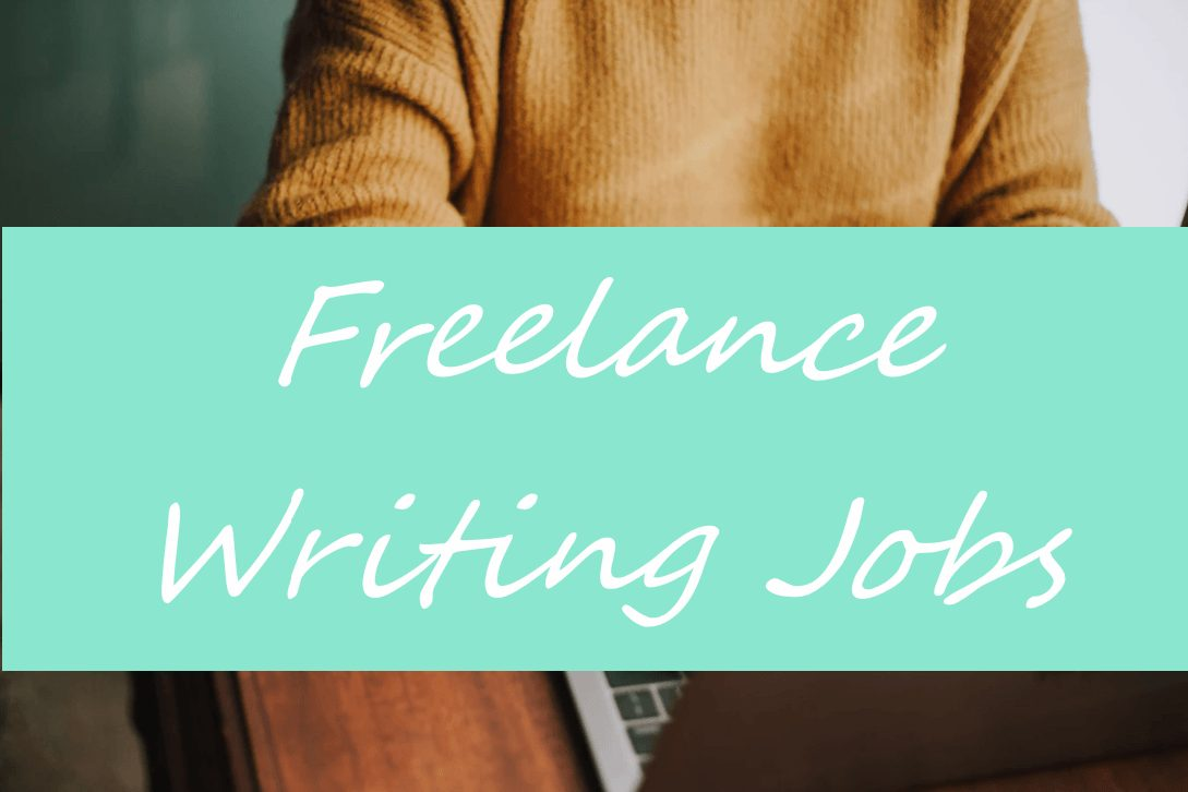 List of Freelance Writing Jobs/Gigs [May 25th, 2019]