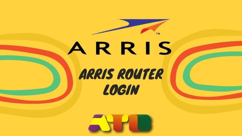 Arris Router Login — What is Arris Router Default Login?
