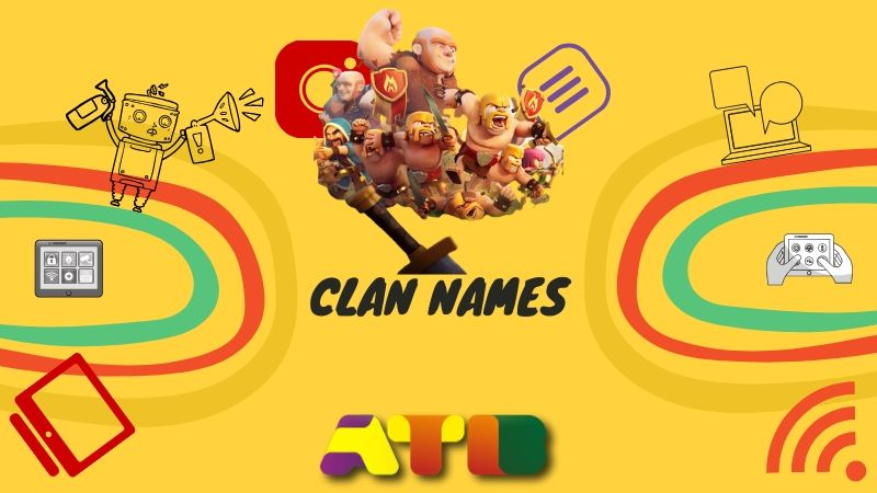 60+ Best Clan Names — Top Clash of Clan Names